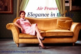 Eleganta la inaltime: moda pe aripile Air France