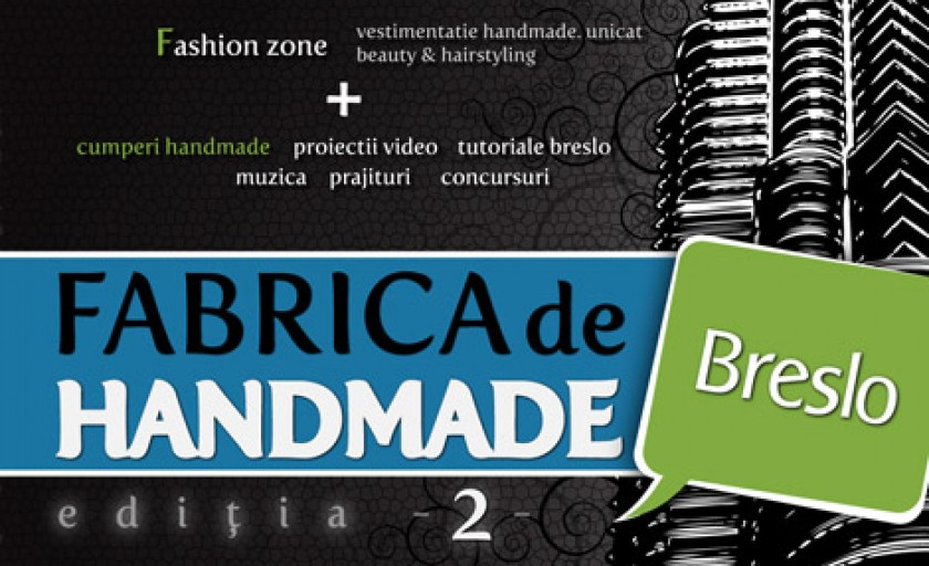 Fabrica de handmade – editia 2
