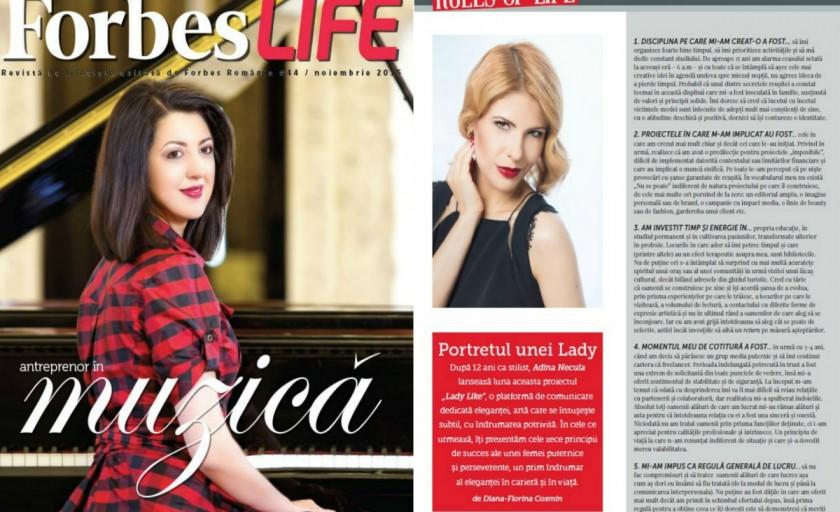 Lady Like Adina Necula in Forbes Life Romania: rigorile si principiile care m-au ghidat in cei 12 ani de cariera